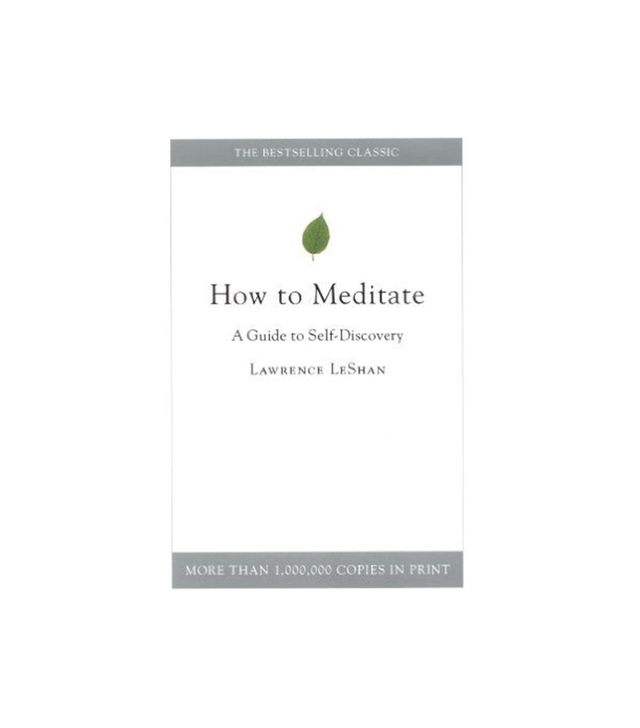 Lawrence LeShan How to Meditate