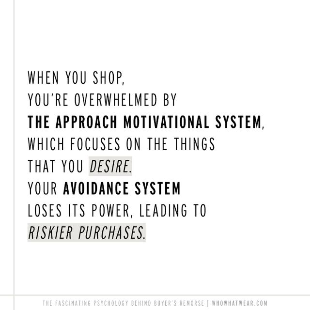 """After you make the purchase, however, the approach motivation system calms down. At that point, avoidance concerns like worries about money can come to the forefront. They are the most frequent..."