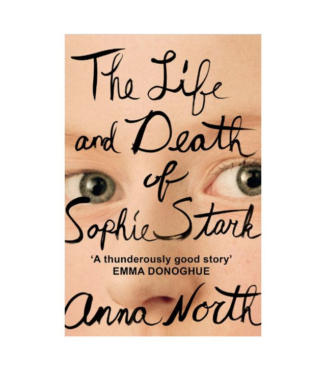 Anna North The Life and Death of Sophie Stark