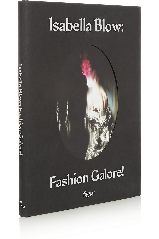 Rizzoli sabella Blow: Fashion Galore Book