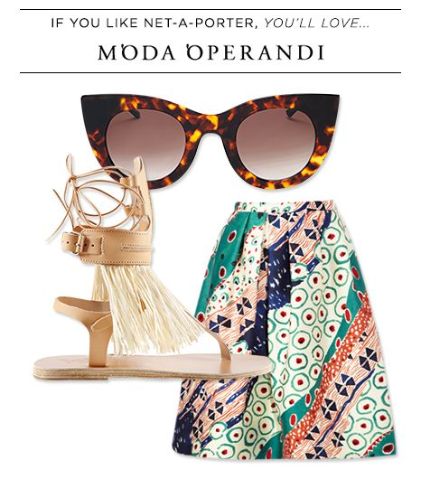 If you like Net-A-Porter, you'll love Moda Operandi.