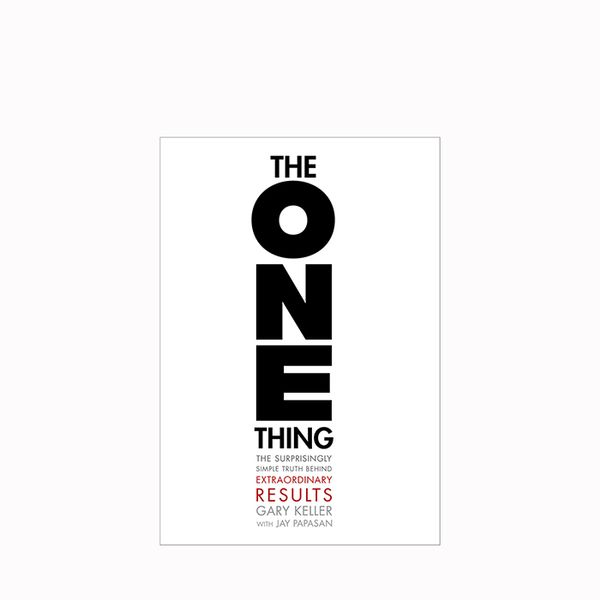 Gary Keller The One Thing