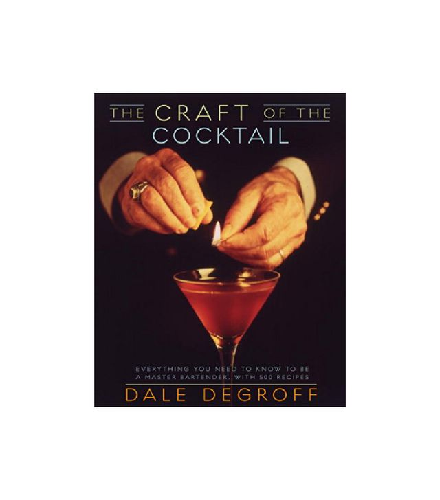 Dale DeGroff The Craft of the Cocktail