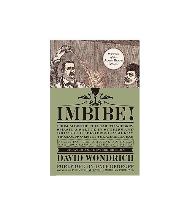 David Wondrich Imbibe!