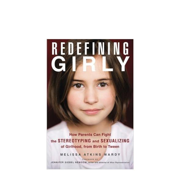 Melissa Atkins Wardy Redefining Girly