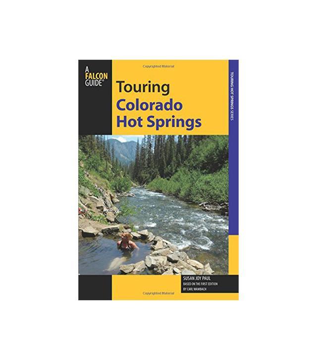 Touring Colorado Hot Springs