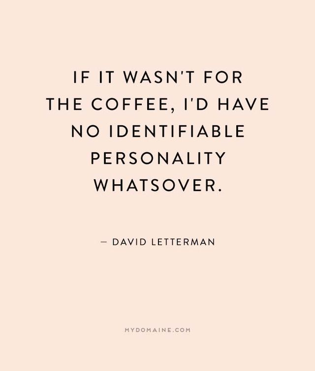 Get that coffee brewing with our favorites below.  How are you celebrating National Coffee Day? Do you have a favorite coffee quote? Share it with us.
