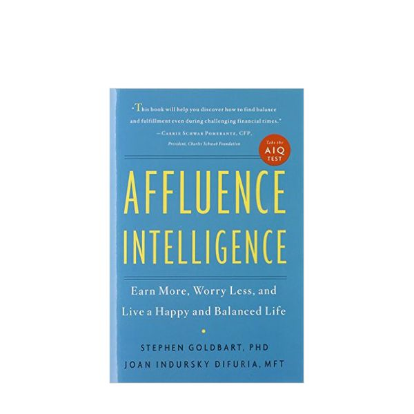 Affluence Intelligence by Stephen Goldbart
