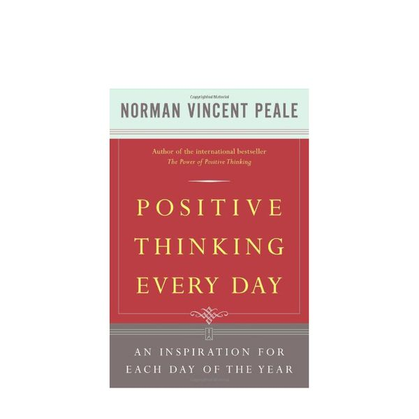 Dr. Norman Vincent Peale  Positive Thinking Every Day