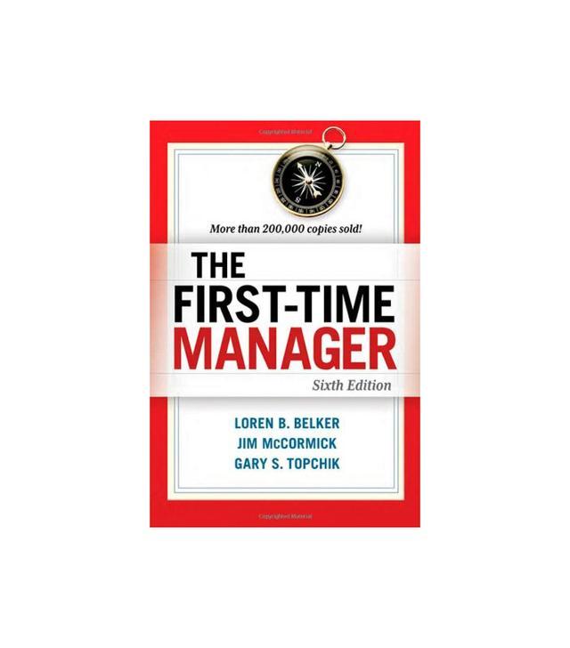 Loren B. Belker The First-Time Manager