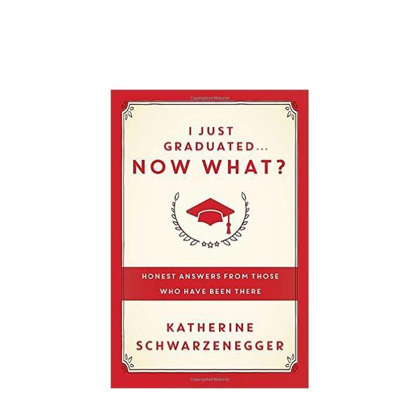 Katherine Schwarzenegger I Just Graduated… Now What?