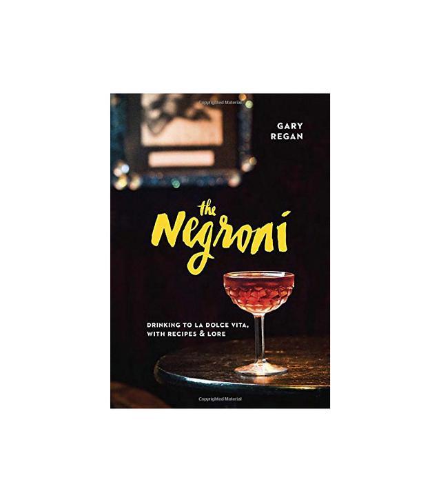 Gary Regan The Negroni