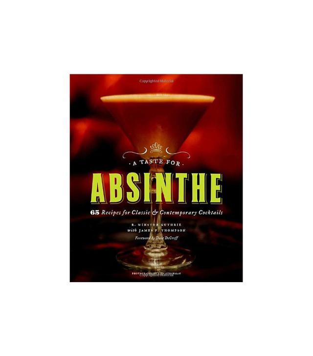 R. Winston Guthrie A Taste for Absinthe
