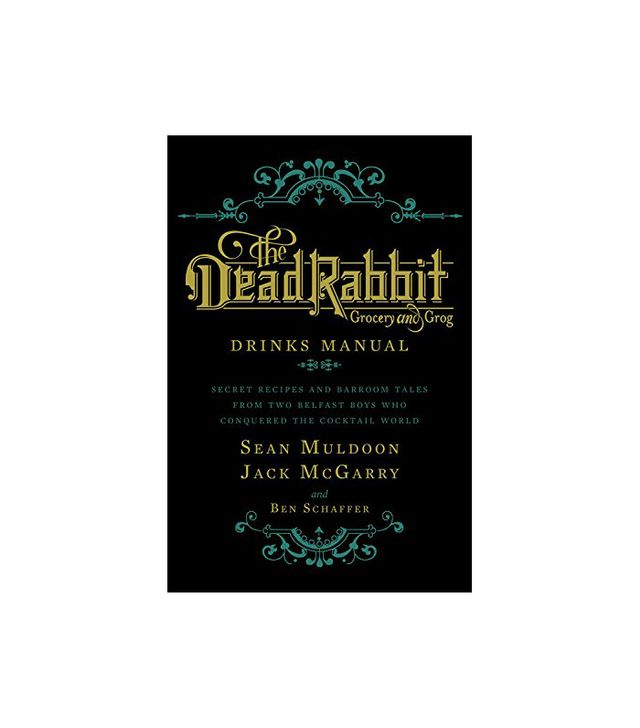 Sean Muldoon and Jack McGarry The Dead Rabbit Drinks Manual