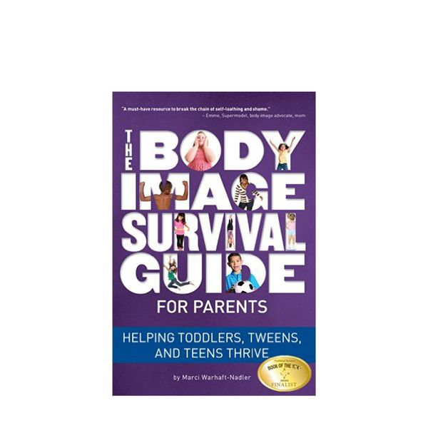 The Body Image Survival Guide for Parents by Marci Warhaft-Nadler
