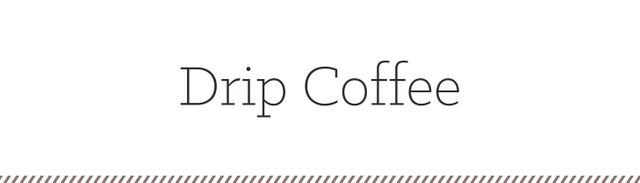 The most common kind of coffee, drip coffee is found in diners across America. This is black coffee that is made with a French press, filter, or countertop coffeemaker. Drip coffee is made by...
