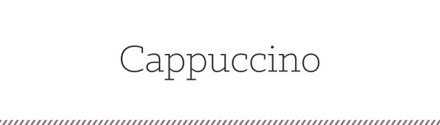 When well made, my personal favorite coffee drink, the cappuccino, is a sip of heaven. A shot of espresso is topped with a pillowy layer of foamy steamed milk. It's more foam than milk and...