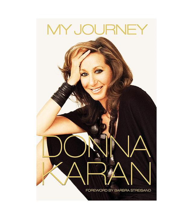Donna Karan My Journey