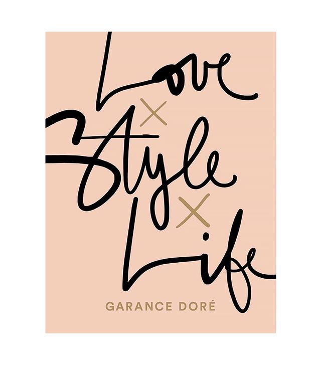 Garance Doré Love Style Life