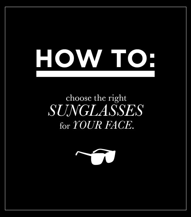 How To Pick The Right Sunglasses