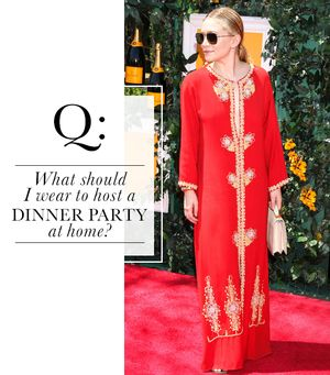 What should I wear to host a dinner party at home?