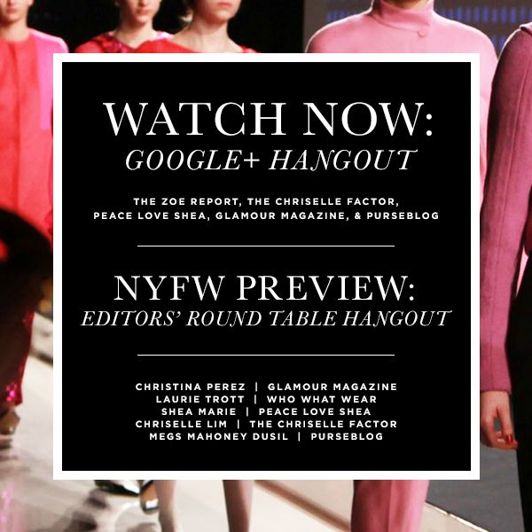 NYFW Preview: Editors' Round Table Hangout