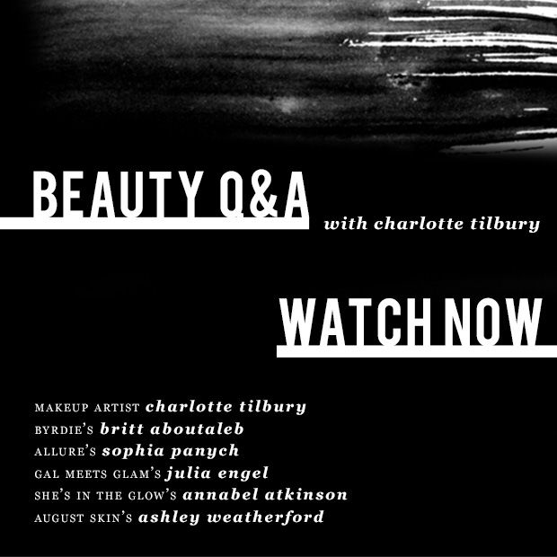 Tune In For A Beauty Q&A with Makeup Artist Charlotte Tilbury