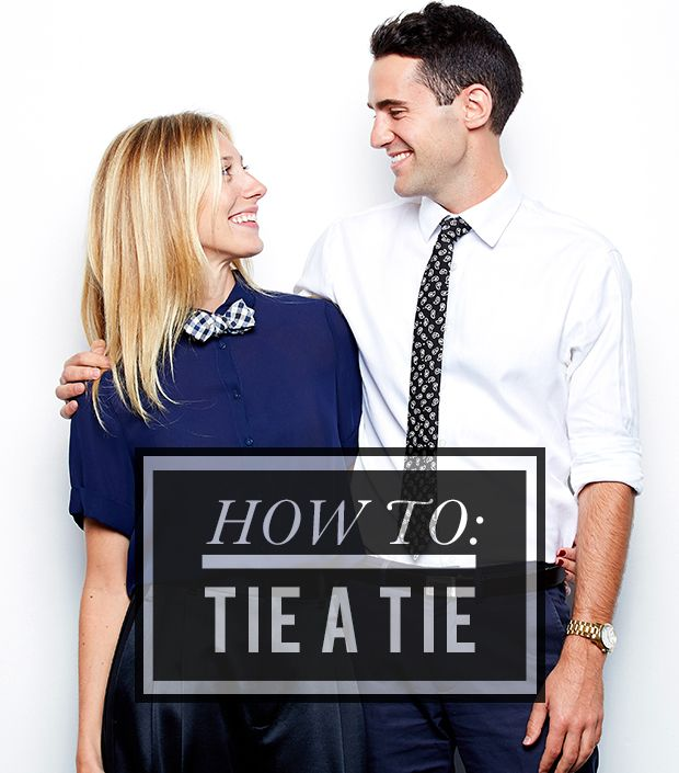 Life Skills 101: How To Tie A Tie (On Both You & Your Guy)
