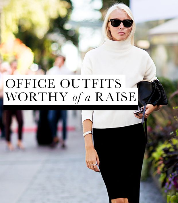 What To Wear To Score A Raise At Work