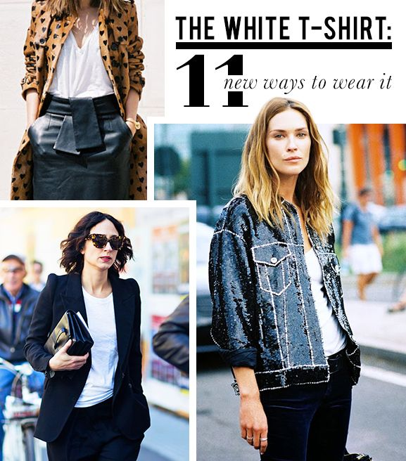 11 Ultra Chic Ways to Wear a White T-Shirt