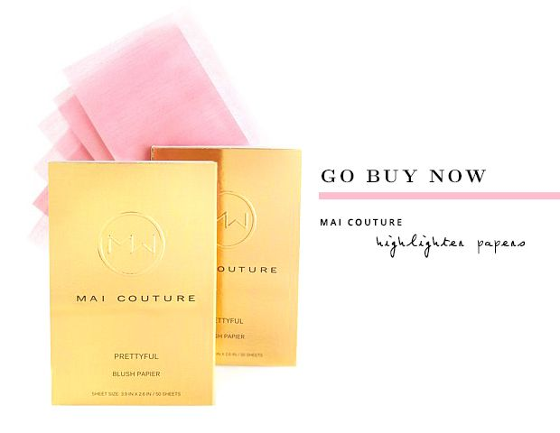 Go Buy Now: Mai Couture Blush & Highlighter Papers