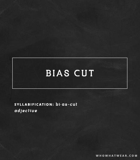 Bias Cut