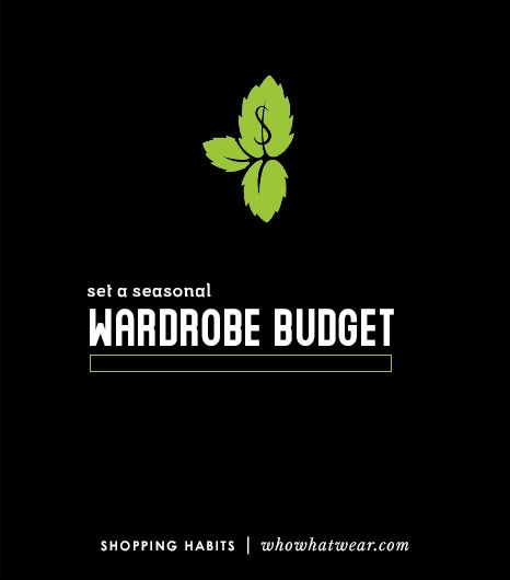 1. Set A Seasonal Wardrobe Budget 