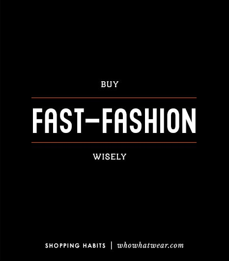 4. Buy Fast Fashion Wisely 