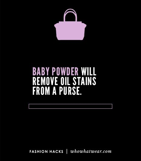 Get an oil stain out of a purse by coating the mark with baby powder and letting it sit overnight. By morning, the stain should be gone.
