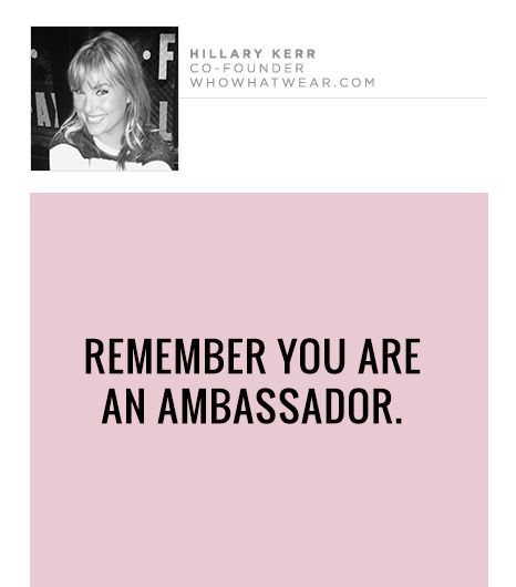 Remember you are an ambassador.