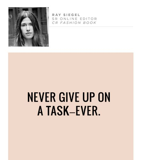Never give up on a task—ever.