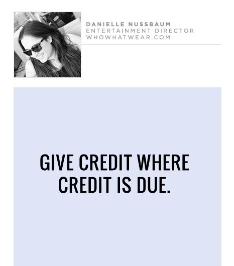 Give credit where credit is due.