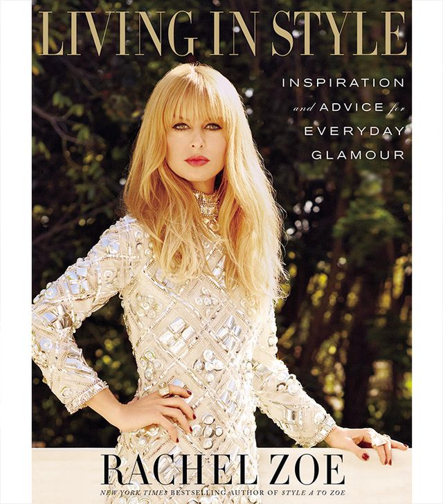 10 Things You Didn't Know About Rachel Zoe