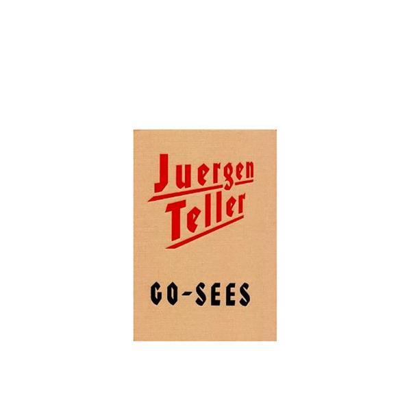 Juergen Teller Go Sees