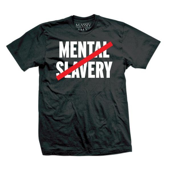 We Are Massiv  No Mental Slavery T-Shirt