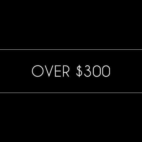 Over $300