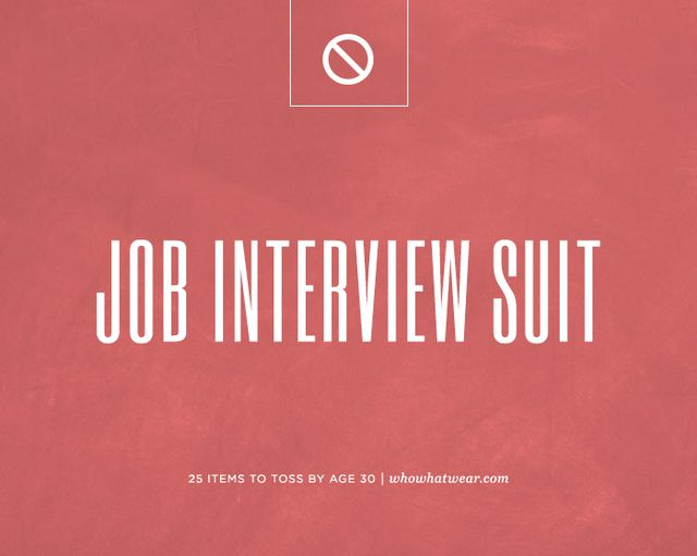Every woman worth her weight in gold had that period in her life when she wore incredibly distasteful suits to job interviews. It's usually when you're just starting out in your career and you...