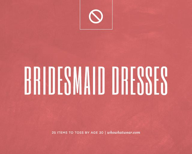 Let's be honest—you have never worn a bridesmaid dress more than once. (And if you have, we bdeg your pardon, but you're certainly in the minority.) It just doesn't make...