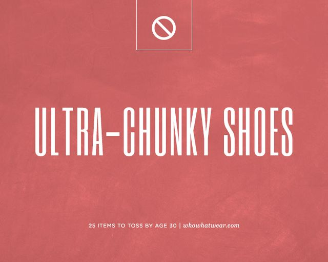 Ultra-chunky shoes.